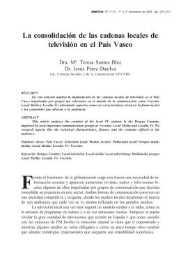 La consolidación de las cadenas locales de televisión en el País