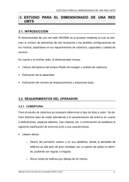 3. ESTUDIO PARA EL DIMENSIONADO DE UNA RED UMTS