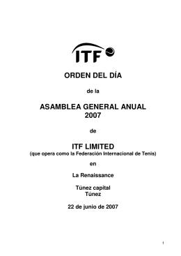 ORDEN DEL DÍA ASAMBLEA GENERAL ANUAL 2007 ITF LIMITED
