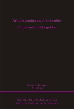 Afrodescendientes en colombia: compilación bibliografica
