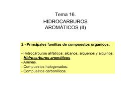 Tema 16 . HIDROCARBUROS Á AROMÁTICOS (II)
