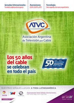 Los 50 años del cable - Asociación Argentina de Televisión por