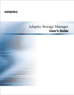Adaptec Storage Manager User`s Guide