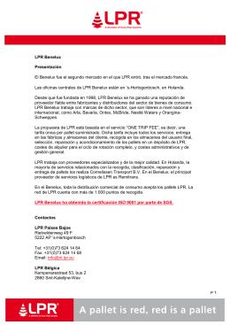 LPR Benelux Presentación El Benelux fue el segundo mercado en