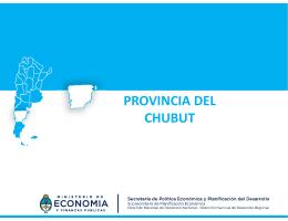 PROVINCIA DEL CHUBUT - Ministerio de Economía