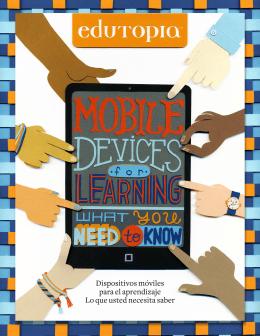 Dispositivos móviles para el aprendizaje Lo que usted