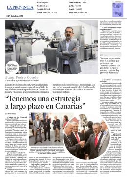 """""""Tenemos una estrategia a largo plazo en Canarias"""""""