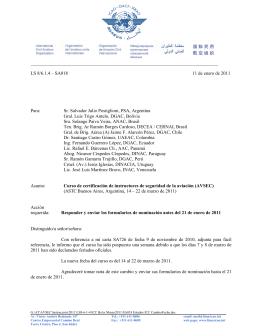 LS 8/6.1.4 – SA018 11 de enero de 2011 Para: Sr. Salvador