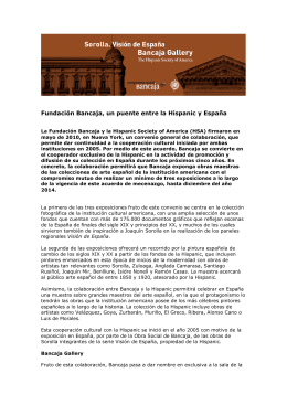 Fundación Bancaja, un puente entre la Hispanic y España