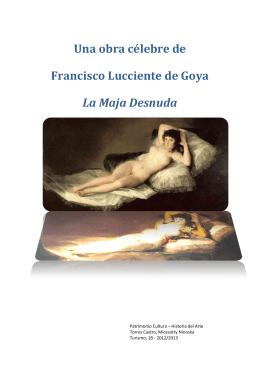 Una obra célebre de Francisco Lucciente de Goya La Maja Desnuda