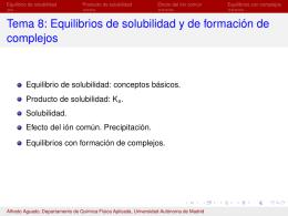 Tema 8: Equilibrios de solubilidad y de formación de complejos