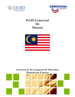 Perfil Comercial De Malasia - CEI-RD