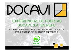 EXPERIENCIAS DE PUERTAS DOCAVI, S.A. EN PEFC.