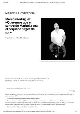 Marcos Rodríguez: «Queremos que el centro de Marbella sea el
