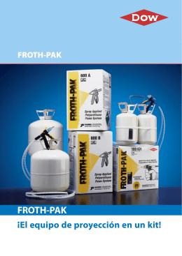 FROTH-PAK ¡El equipo de proyección en un kit!