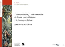 La Anunciación / La Encarnación: el debate sobre El Greco y la