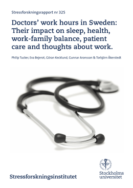 Doctors` work hours in Sweden: Their impact on sleep, health, work