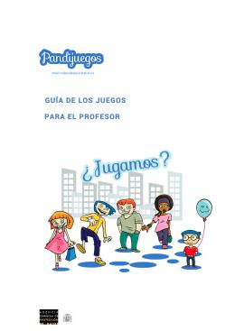GUÍA DE LOS JUEGOS PARA EL PROFESOR