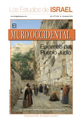 El Muro Occidental: Epicentro del Pueblo Judío