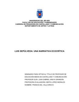 Capítulo I: Lectura ecocrítica a las obras de Luis Sepúlveda