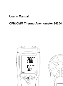 User`s Manual CFM/CMM Thermo Anemometer 94204