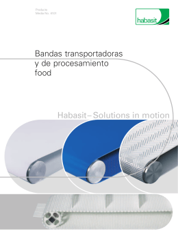 Habasit– Solutions in motion Bandas transportadoras y de