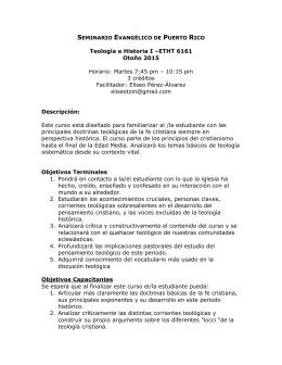 Teología e Historia I –ETHT 6161 Otoño 2015 Horario: Martes 7:45