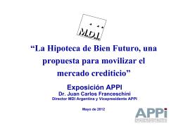 """""""La Hipoteca de Bien Futuro, una propuesta para movilizar el"""