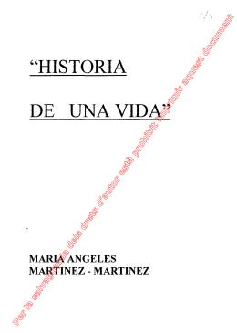 """""""HISTORIA DE UNA VIDA"""""""