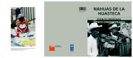 Nahuas de la Huasteca - Comisión Nacional para el Desarrollo de