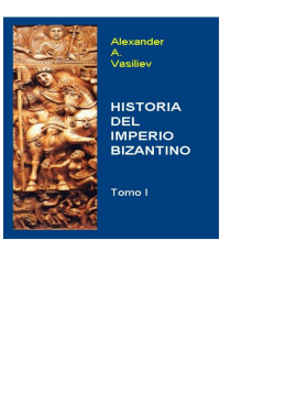 Historia del Imperio Bizantino - Investigaciones Históricas