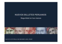 nuevos billetes peruanos - Banco Central de Reserva del Perú
