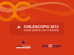 Estudio Chilescopio 2013 - Universidad del Desarrollo