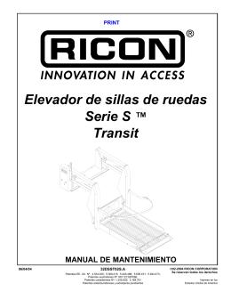 Elevador de sillas de ruedas Serie S ™ Transit