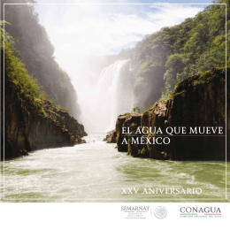 EL AGUA QUE MUEVE A MÉXICO xxv aniversario