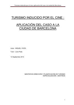 Turismo inducido por el cine : aplicación en la ciudad