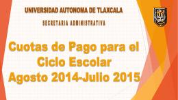 Cuotas 2014-2015 - Universidad Autónoma de Tlaxcala