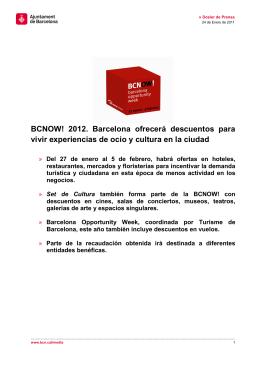 BCNOW! 2012. Barcelona ofrecerá descuentos para vivir