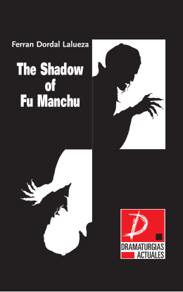 The Shadow of Fu Manchu - Muestra de Teatro Español de Autores