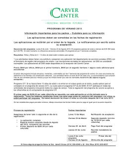 PROGRAMA DE VERANO 2013 Información importantes para los