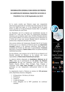 información general para rueda de prensa ix campeonato mundial