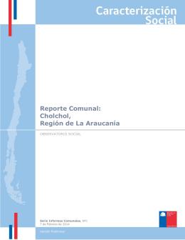 Reporte Comunal: Cholchol, Región de La Araucanía