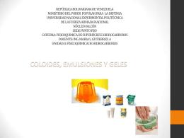 coloides , emulsiones y geles