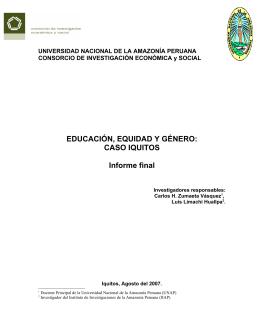 EDUCACIÓN, EQUIDAD Y GÉNERO: CASO IQUITOS Informe final