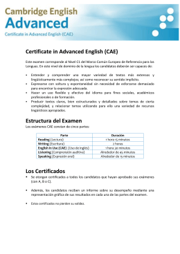 Certificate in Advanced English (CAE) Estructura del Examen Los