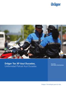 Dräger Tex XP Azul Ducados, Uniformidad Policial Azul Ducados