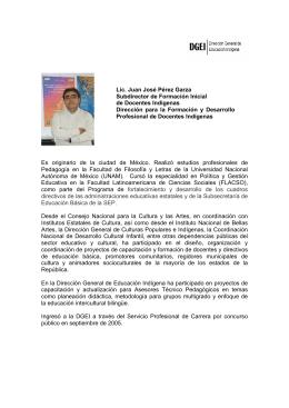 Lic. Juan José Pérez Garza Subdirector de Formación Inicial de