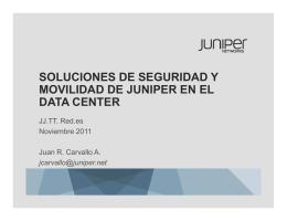 soluciones de seguridad y movilidad de juniper en el data