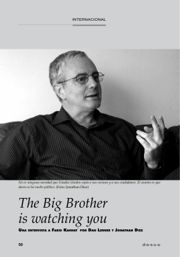 The Big Brother is watching you / Una entrevista a Farid