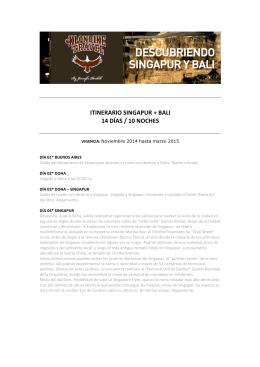 ITINERARIO SINGAPUR + BALI 14 DÍAS / 10 NOCHES